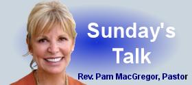 Rev. Pam Sunday Talk